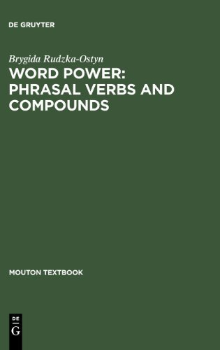 Download Google e-Books Word Power: Phrasal Verbs and Compounds (Planet Communication) by Rudzka-Ostyn, Brygida (2003) Hardcover
