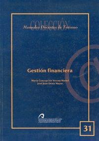 Gestión financiera (Manual docente de teleformación de Turismo) por Mª Concepción Verona Martel