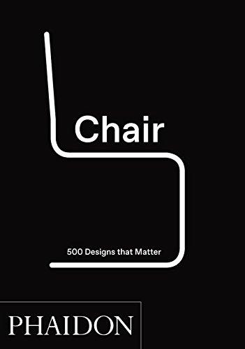 Chair : 500 Designs that Matter