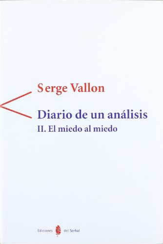 Diario de un análisis: El miedo al miedo II (Antígona) por Serge Vallon