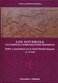 LOS SOVEROSA: UNA PARENTELA NOBILIARIA ENTRE TRES REINOS
