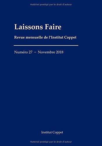 Laissons Faire - n.27 - novembre 2018 par Institut Coppet