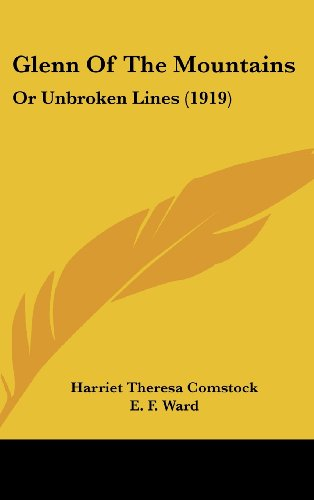 Glenn of the Mountains: Or Unbroken Lines (1919)