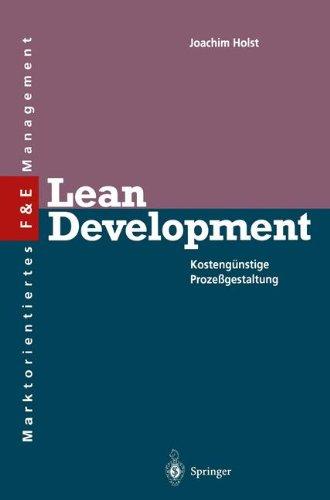 Lean Development: Kostengunstige Prozessgestaltung (Innovations- Und Technologiemanagement)