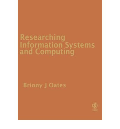 [(Researching Information Systems and Computing)] [ By (author) Briony J. Oates ] [November, 2005]