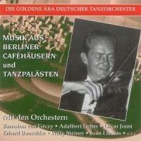Musik aus Berliner Cafehäusern und Tanzpalästen
