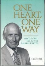 ONE HEART, ONE WAY: THE LIFE AND LEGACY OF MARTIN EXETER.