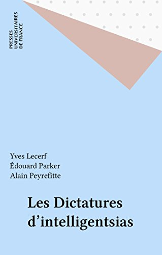 Lire en ligne Les Dictatures d'intelligentsias pdf ebook