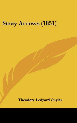 Stray Arrows (1851)
