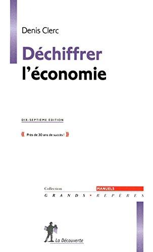 DECHIFFRER L'ECONOMIE 17ED