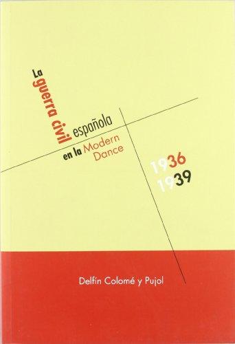 La Guerra Civil española en la Modern Dance, 1936-1939