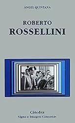 Roberto Rossellini (Signo E Imagen - Signo E Imagen. Cineastas)