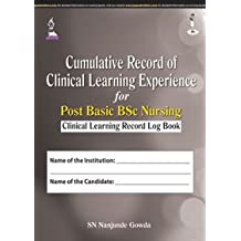 CUMULATIVE RECORD OF CLINICAL LEARNING EXPERIENCE FOR POST BASIC BSC NURSING(CLI.LEARN.REC LOG BOOK)