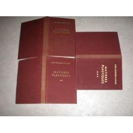 Matières plastiques (3 volumes).
