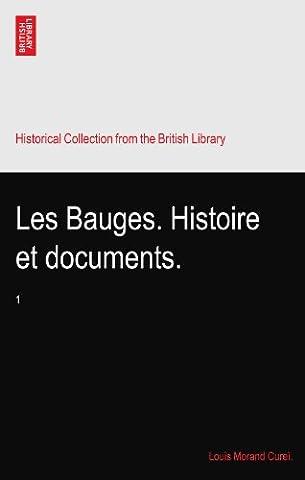 Louis Bauge - Les Bauges. Histoire et documents.: