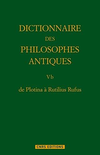 De plotina à Rutilius Rufus Dictionnaire des philosophes antiques T5. Partie 2.