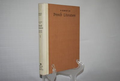 A Survey of French Literature Vol. 1: The Middle Ages to 1800