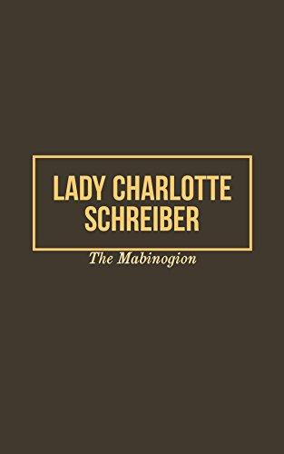 The Mabinogion (English Edition) par Lady Charlotte Schreiber