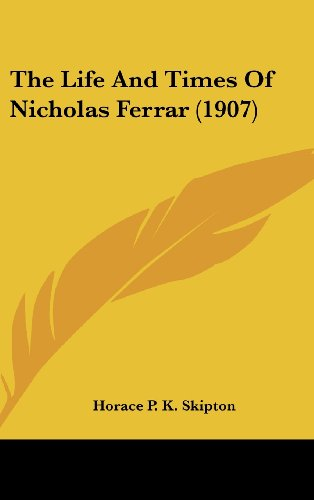 The Life and Times of Nicholas Ferrar (1907)