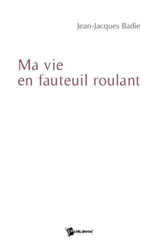 Ma Vie en Fauteuil Roulant