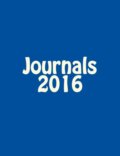 Journals 2016: Classic 2016 Lined Pages Journal (Blue Cover) Option - ON SALE NOW - JUST $6.99: Volume 9 por Matthew Harper