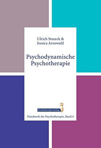 Psychodynamische Psychotherapie (Handwerk der Psychotherapie, Band 4)