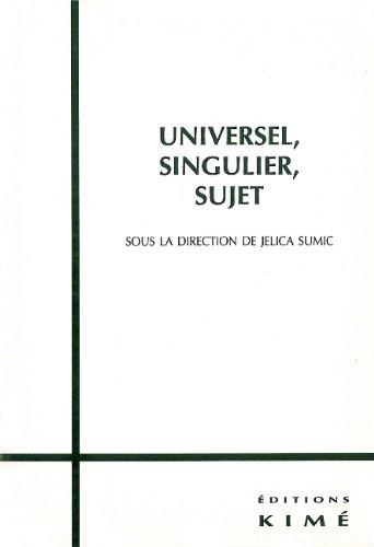 Universel, singulier, sujet par J. Sumic