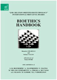 Bioethics handbook por Brunetto Chiarelli