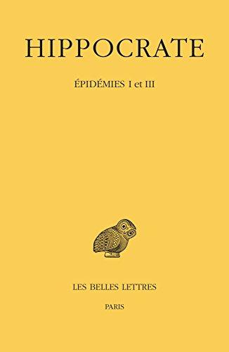 Tome IV, 1re partie : Épidémies I et III (4)