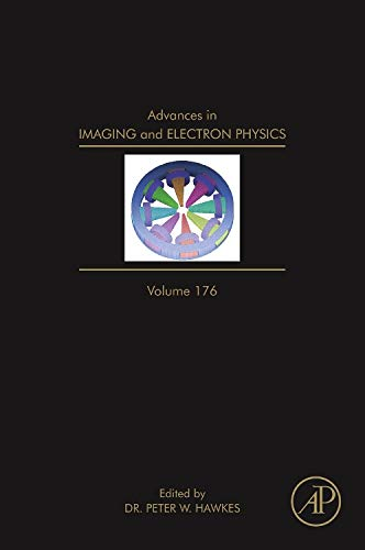 Advances in Imaging and Electron Physics (Volume 176)