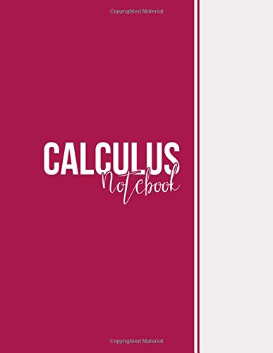 Calculus Notebook: Squared Graph Paper Notebook Math, Large(8.5 x 11 inches), 112 pages, Matte, Maroon por Niackbrin Designs