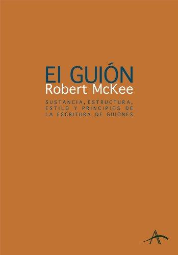 El guión. Story por Robert McKee