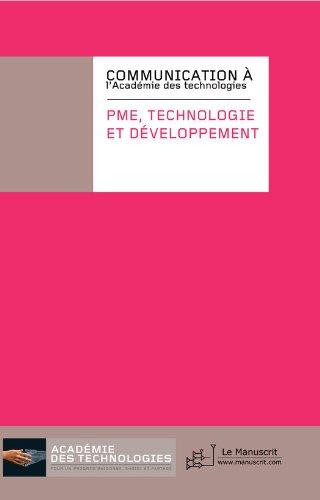 PME, Technologies et développement (Académie des technologies) par Epa Academie des technologies