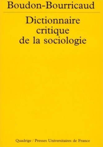 Dictionnaire critique de la sociologie par Raymond Boudon