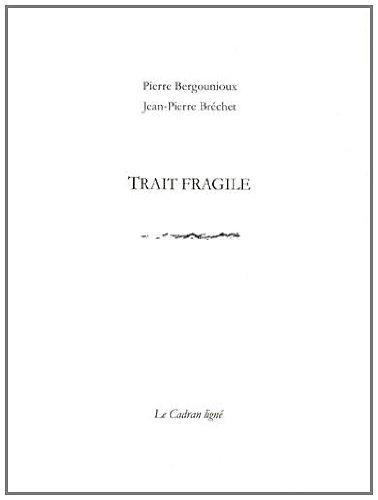 Trait fragile