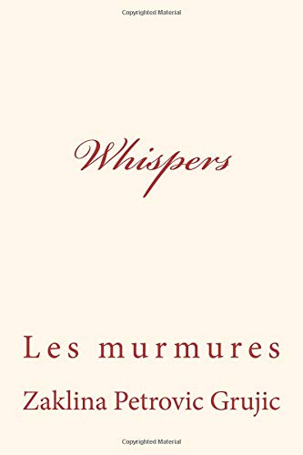 Whispers: Les murmures por Zaklina Petrovic Grujic