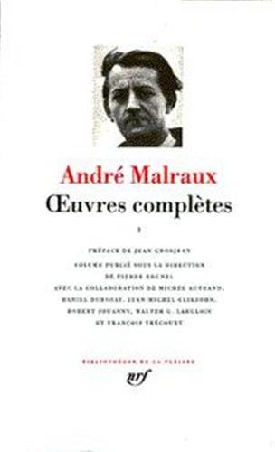 Malraux : Oeuvres complètes, tome 2 par André Malraux