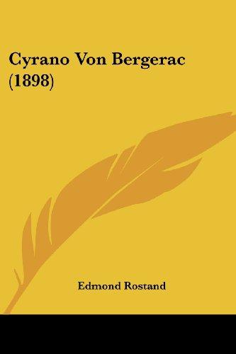 Cyrano Von Bergerac (1898)