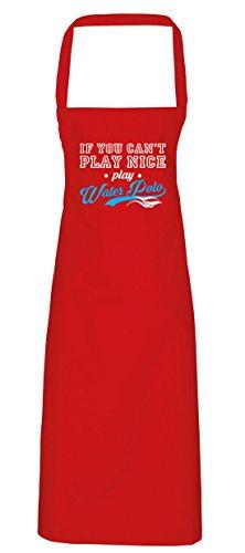 hippowarehouse IF YOU CAN 'T PLAY Nice Play Water Polo Schürze Küche Kochen Malerei DIY Einheitsgröße Erwachsene, rot, (Dem Kostüme Unter Meer Diy)
