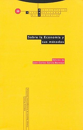Sobre la economía y sus métodos por J C Garcia Bermejo ed