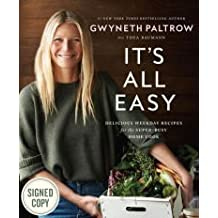 by Gwyneth Paltrow It's All Easy Delicious Weekday Recipes for the Super Busy Home Cook Autographed / Signed Copy by Gwyneth Paltrow (2016-04-12)