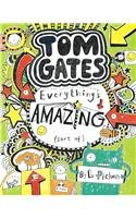 Tom Gates Book #3: Everythings Amazing