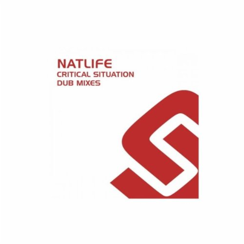 Natlife - Critical Situation (Dub Mixes)