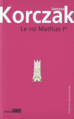 Le Roi Mathias 1er. Première partie