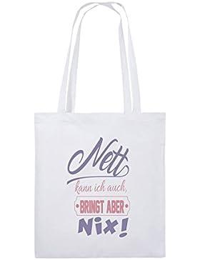 Comedy Bags - Nett kann ich auch bringt aber nix! - Jutebeutel bedruckt, Baumwolltasche zwei lange Henkel aus...