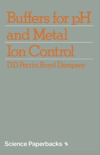 Buffers for pH and Metal Ion Control (Science Paperbacks) (English Edition)