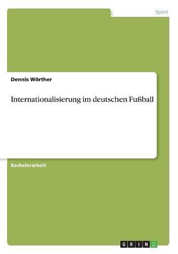 Internationalisierung im deutschen Fußball