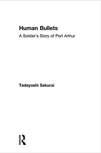 Human Bullets: A Soldiers Story of the Russo-Japanese War (Kegan Paul Japan Library)