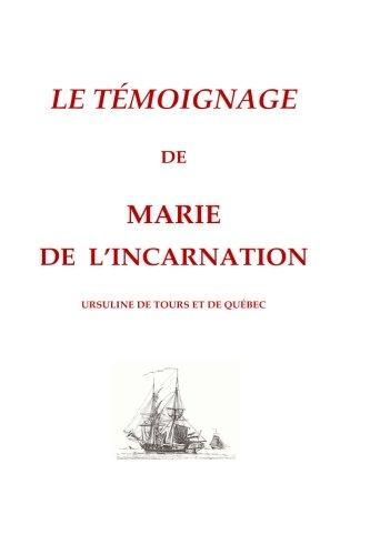 Le tmoignage de Marie de l'incarnation