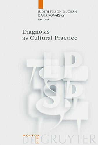Diagnosis as Cultural Practice (Language, Power and Social Process [LPSP])